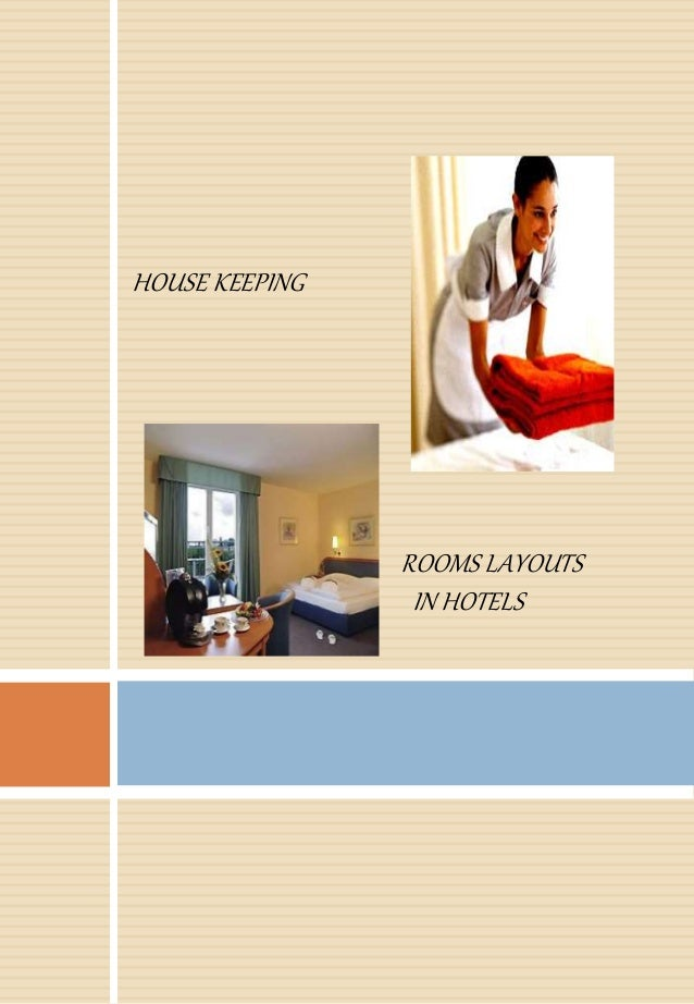 ROOMS LAYOUTS IN HOTELS HOUSE KEEPING. MTA   Unit 1   Hotel guest room layout