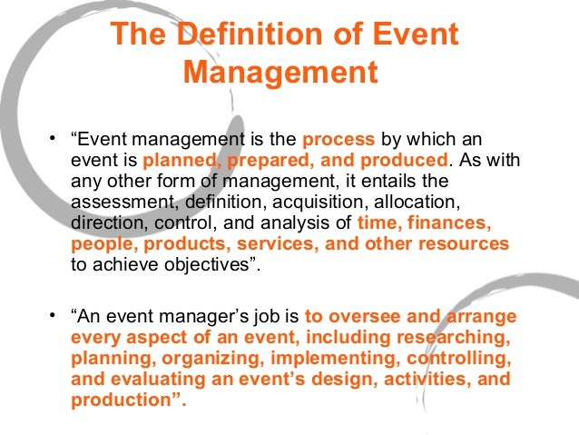 ... 4. The Definition of Event Management ...