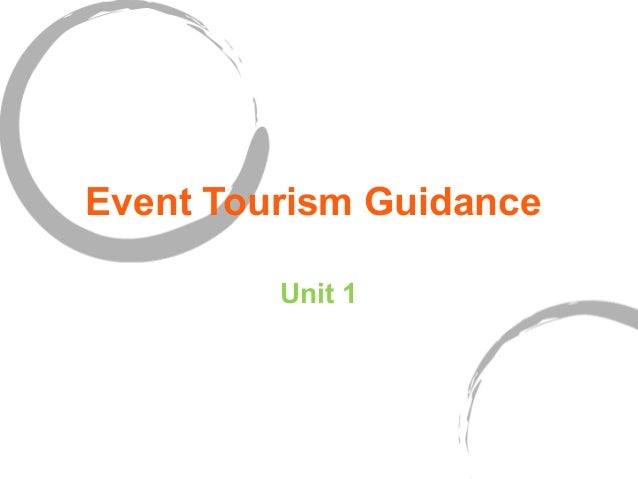 Event Tourism Guidance Unit 1