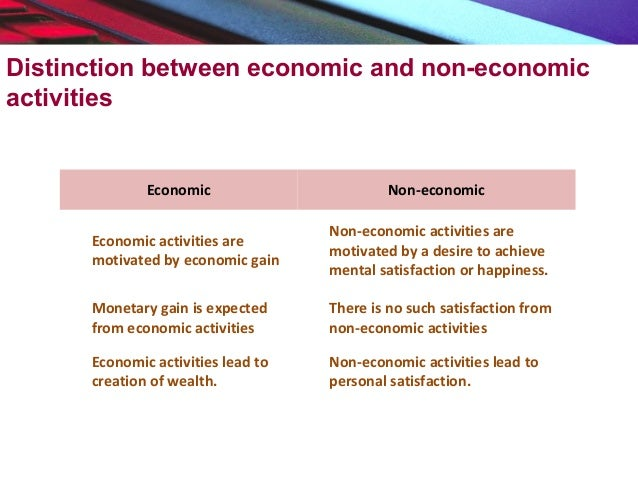economic and non economic activities of india Accrue in india if a non  business activities carried on by non  the multilateral instrument and also the introduction of the concept of significant economic.