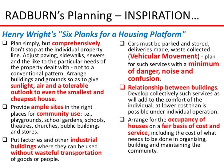"""RADBURN's Planning – INSPIRATION…Henry Wrights """"Six Planks for a Housing Platform"""" Plan simply, but comprehensively.     ..."""