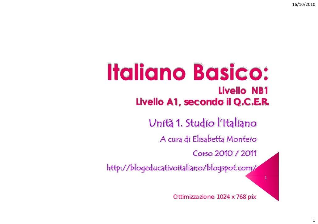 Unità 1.Studio l'italiano