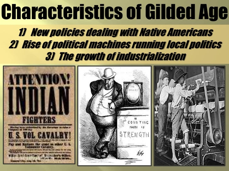 characteristics associated with that gilded age