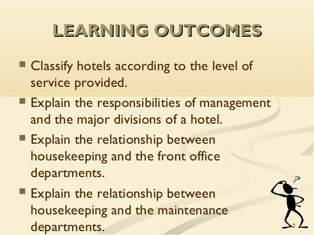 explain the relationship between the housekeeping department and the maintenance department Chapter 10: the role of housekeeping in hospitality operations explain the relationship between the housekeeping and maintenance departments and identify typical cleaning responsibilities of the housekeeping department 3 explain how executive housekeepers use such tools as area.