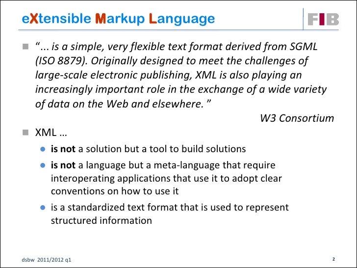 Unit 10: XML and Beyond (Sematic Web, Web Services, ...) Slide 2