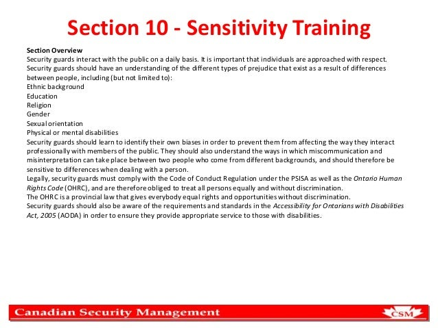 Section 10 - Sensitivity Training Section Overview Security guards interact with the public on a daily basis. It is import...