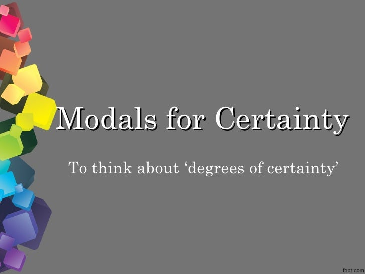 SF: Unit10 a modals for certainty