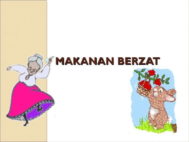 MAKANAN BERZAT