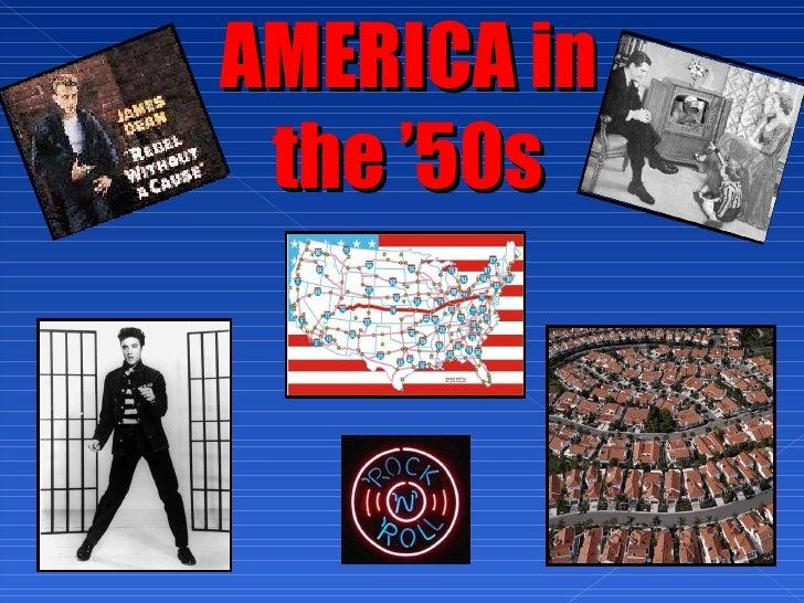 AMERICA in the '50s