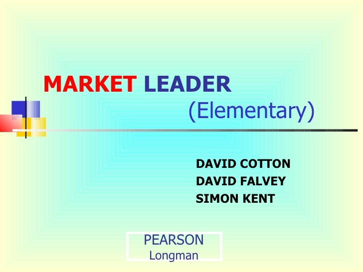 MARKET LEADER          (Elementary)              DAVID COTTON              DAVID FALVEY              SIMON KENT        PEA...