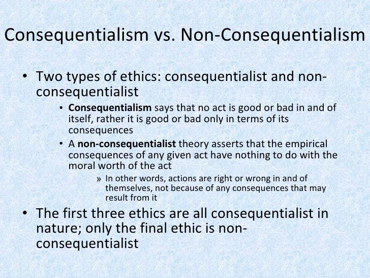 Consequentialist vs nonconsequentialist