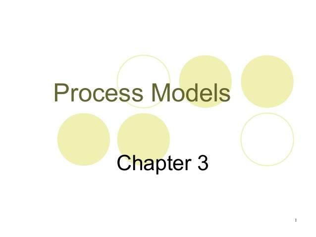 1 Process Models Chapter 3
