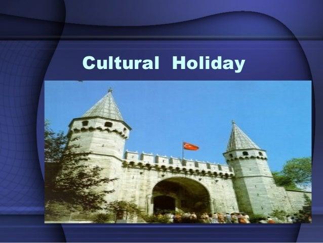 Cultural Holiday