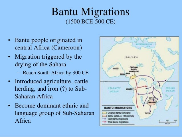 bantu migrations The bantu expansion is a major series of migrations of the original proto-bantu  language speaking group, who spread from an original nucleus around west.