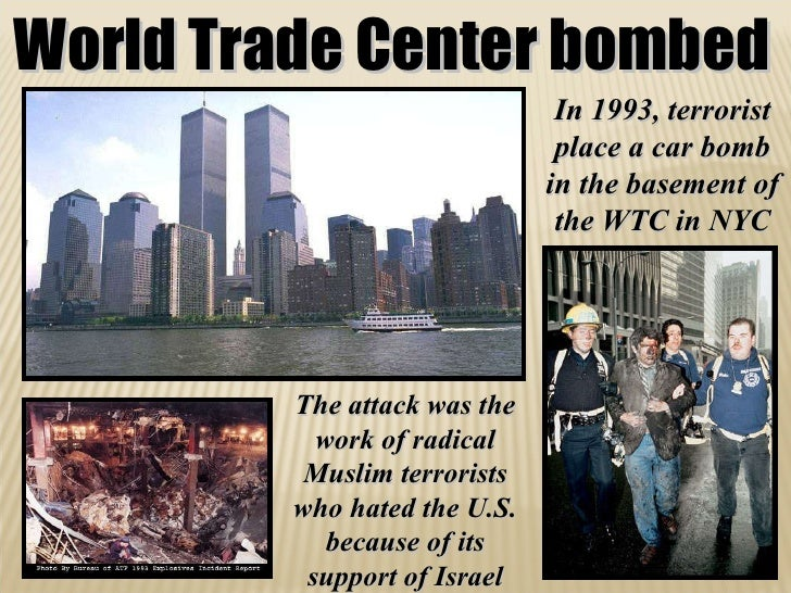 world trade center bombing 1993 essay World trade center bombing from the new unionist, april 1993, pages 1,3 world trade center bombing terrorism can't help the cause of the oppressed.