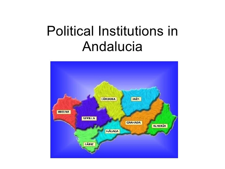 Political Institutions in Andalucia
