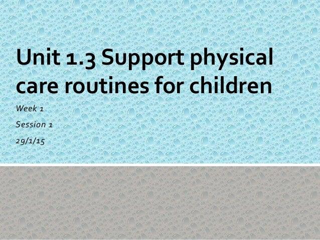 Unit three supporting children