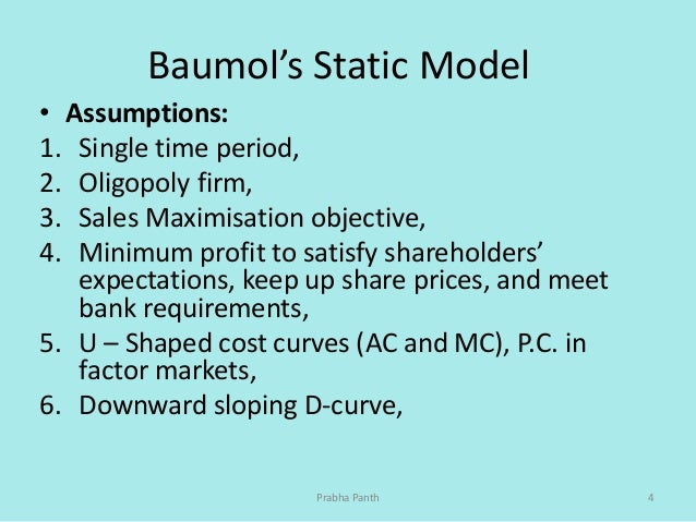 baumol s sales maximization theory Of the business firm is profit maximiza- tion  william j baumol department of  economics princeton university princeton, nj  the 'sales maximization' model.