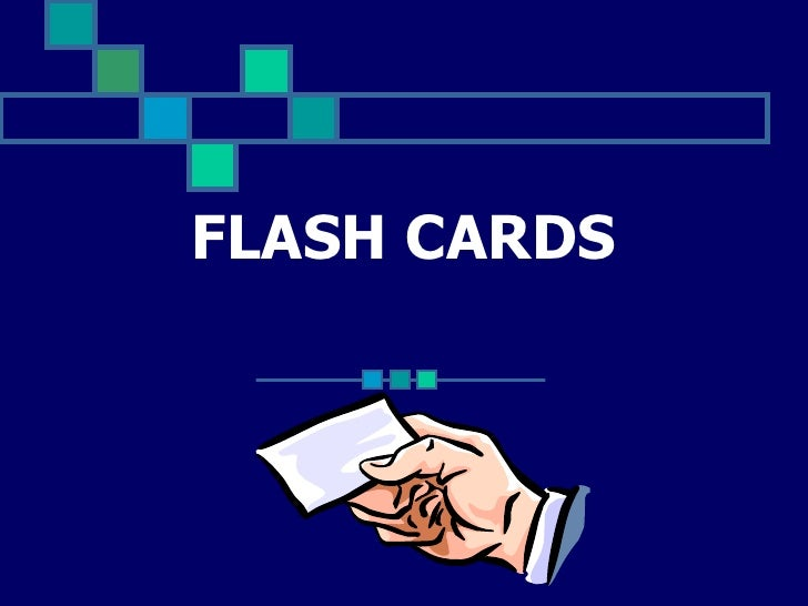 FLASH CARDS<br />
