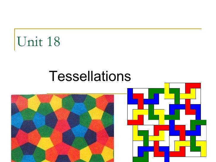Unit 18  Tessellations