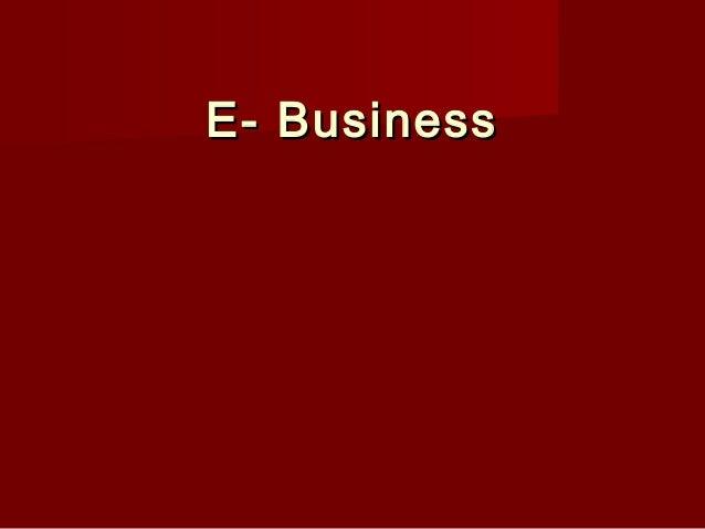E- BusinessE- Business