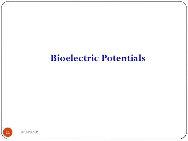 DEEPAK.P11 Bioelectric Potentials