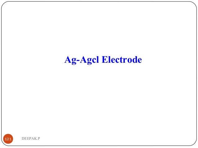 DEEPAK.P121 Ag-Agcl Electrode