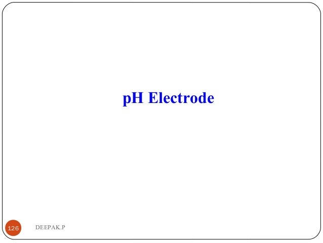 DEEPAK.P126 pH Electrode
