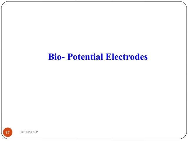 DEEPAK.P87 Bio- Potential Electrodes