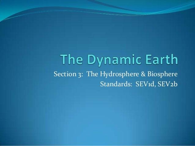 Section 3: The Hydrosphere & Biosphere               Standards: SEV1d, SEV2b