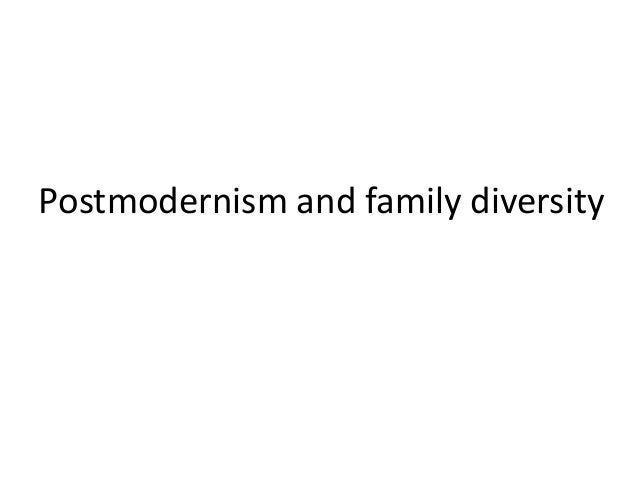 Postmodernism and family diversity