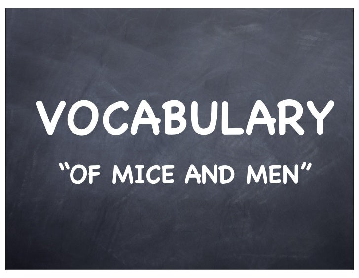 """VOCABULARY""""OF MICE AND MEN"""""""