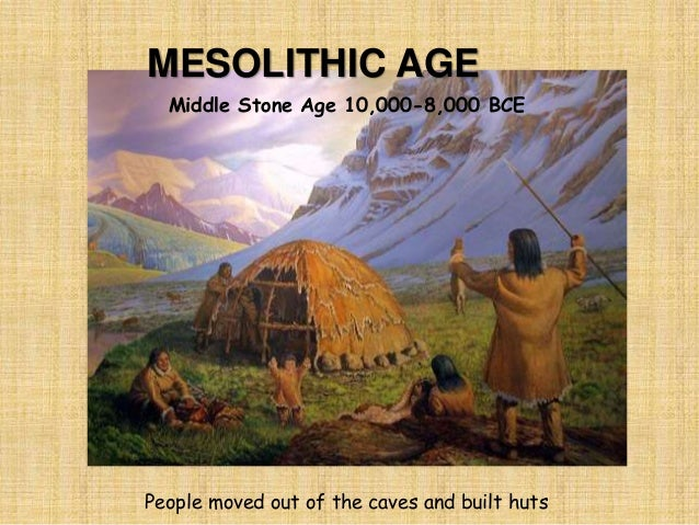 mesolithic age The mesolithic was a period in the development of human technology between the paleolithic and neolithic periods of the stone age in the palaeolithic, people were pure hunter-gatherers  in the neolithic they were farmers in settlements with domesticated animals and wheat , with over 500 kinds of tools and with pottery.
