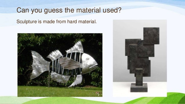 Can you guess the material used? Sculpture is made from hard material.