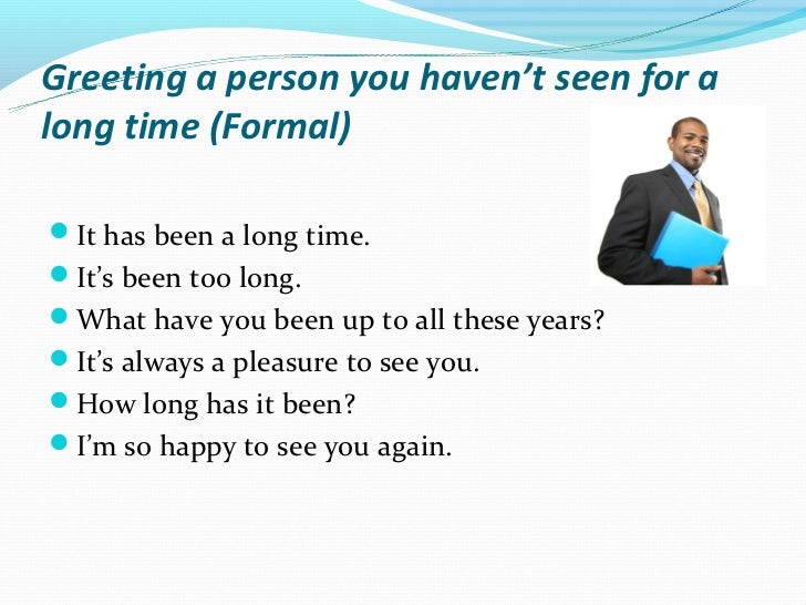 Unit 1 general greetings formal greeting a person m4hsunfo