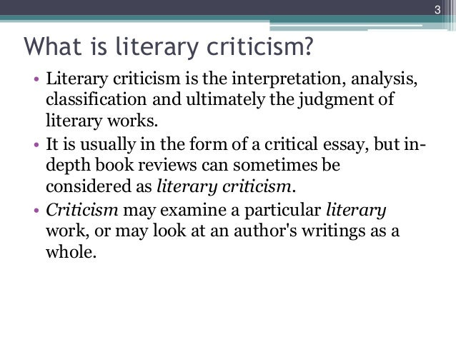 unit introduction to literary theory criticism  3 what is literary criticism