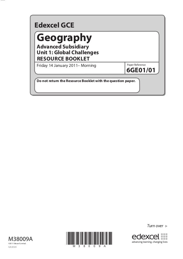 Edexcel GCE  Geography Advanced Subsidiary Unit 1: Global Challenges RESOURCE BOOKLET Friday 14 January 2011– Morning  Pap...