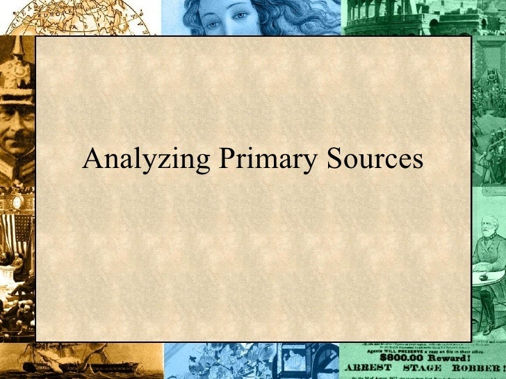 Analyzing Primary Sources