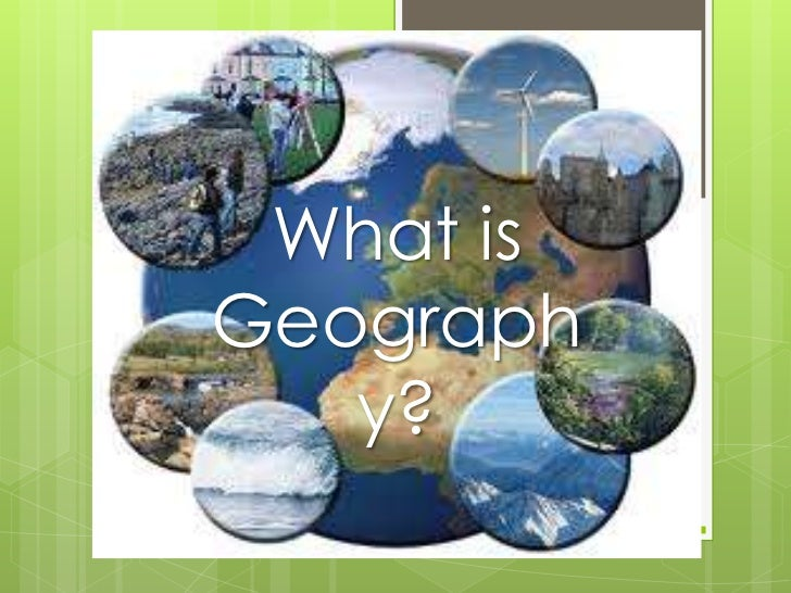 What is Geography?<br />