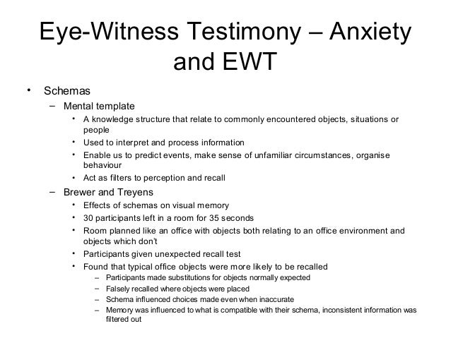 false memory and eyewitness testimony essay At least one research study from a peer-reviewed journal that investigated how eyewitness memory can be affected by false memories explain how false memory.