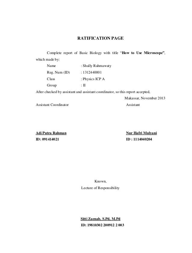 """RATIFICATION PAGE Complete report of Basic Biology with title """"How to Use Microscope"""", which made by: Name  : Shally Rahma..."""