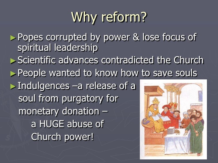 "a history of the protestant reformation in the catholic church ""the protestant reformation seriously weakened the power of the roman catholic church as protestantism became more popular, the roman catholic church lost practitioners, income, and land."