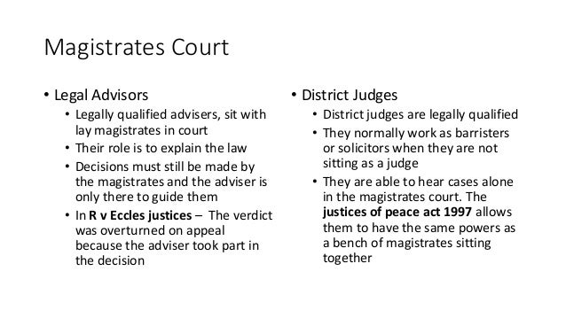 explain the work of lay magistrates The role and powers of lay magistrates in criminal cases 1a) describe the role and powers of lay magistrates in criminal cases b) consider whether lay magistrates are adequately trained for their work.