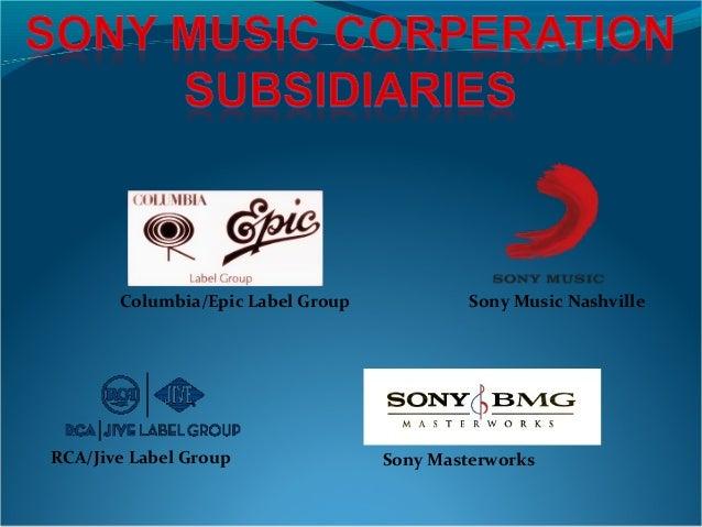 Columbia/Epic Label Group RCA/Jive Label Group Sony Music Nashville Sony Masterworks