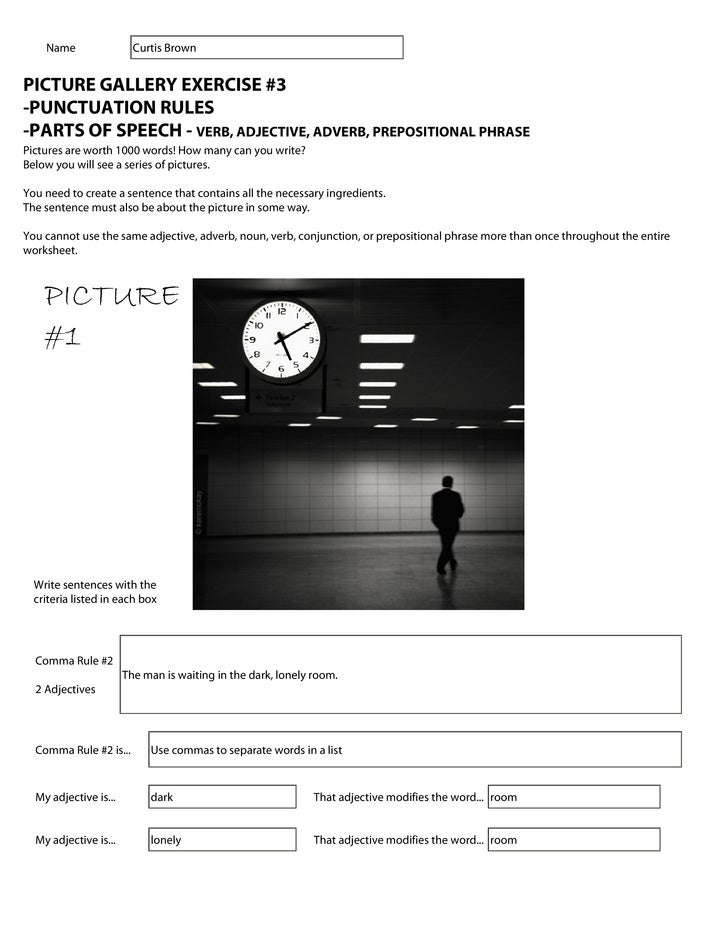 Name                 Curtis BrownPICTURE GALLERY EXERCISE #3-PUNCTUATION RULES-PARTS OF SPEECH - VERB, ADJECTIVE, ADVERB, ...