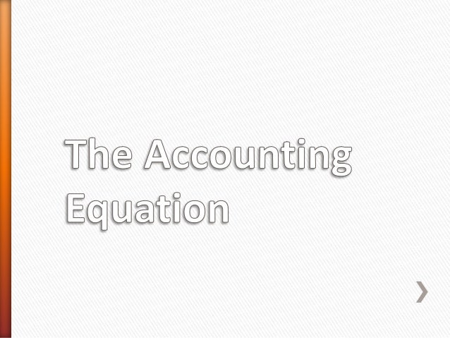 Unit 1 The Accounting Equation