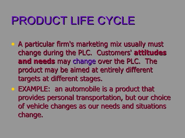 how does the promotional mix change over the product life cycle Marketing mix of 4p's for competitive advantage meera singh1 1 (computer department the product is the key element of any marketing mix 211 product life cycle can bear the changes over duration.