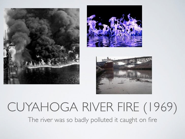 the tragedy of the cuyahoga river A 1978 documentary, cuyahoga, looked at the history of the crooked river and its relationship to the city of cleveland this clip focuses on the cause of.