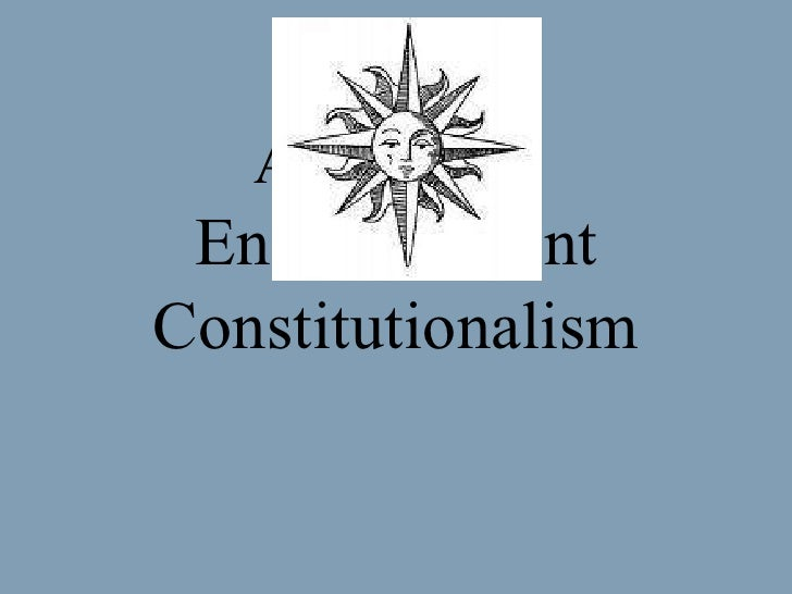 Absolutism Enlightenment Constitutionalism