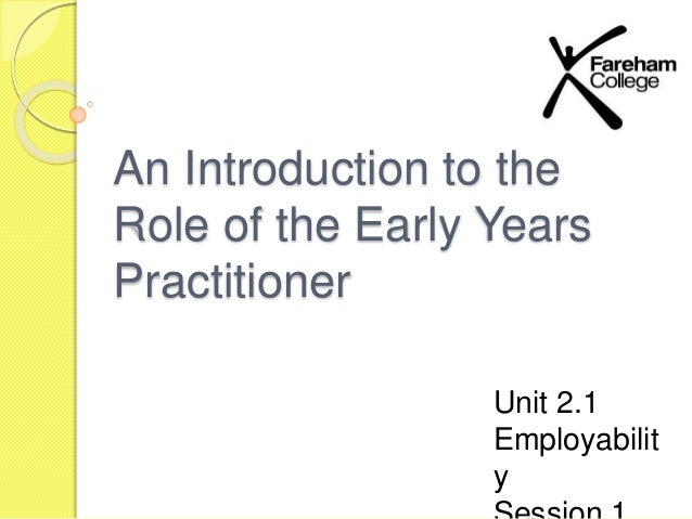 Unit 1 an introduction to childcare